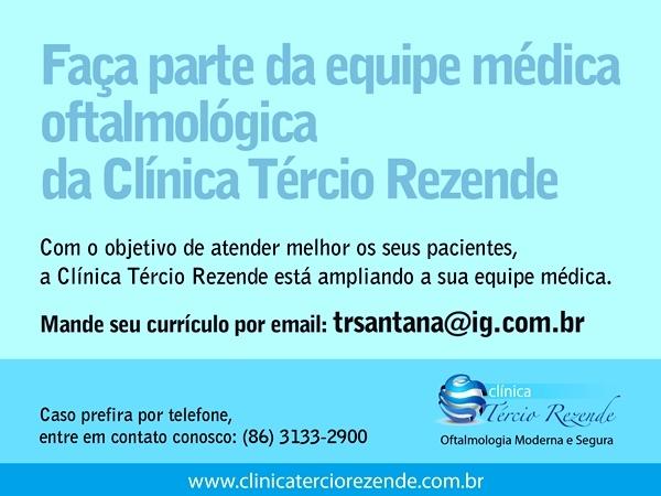 aa22ecda9 Os médicos interessados em participar da seleção devem enviar e-mail para  trsantana@ig.com.br ou entrar em contato pelo telefone (86) 3133-2900, ...