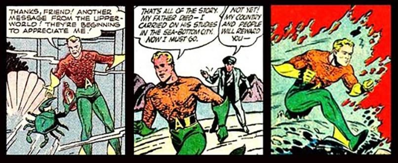 Na primeira história do Aquaman, ele já usava o uniforme clássico. As diferenças é que as barbatanas nas pernas dele iam de abaixo das batatas das pernas.